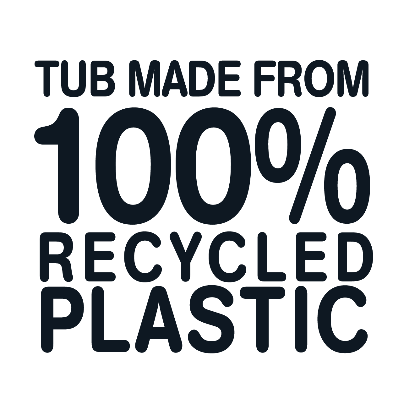 recycled tub 100% rPET